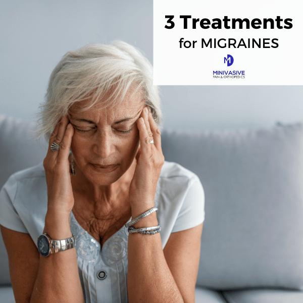 3 Treatments for Chronic Migraine